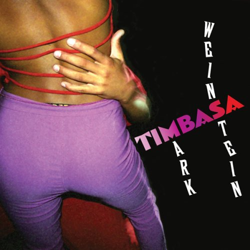 Mark Weinstein: Timbasa