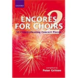 Encores for Choirs 2: Vocal score: Vocal Score Bk. 2 (Lighter Choral Repertoire)by Peter Gritton