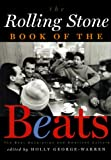 img - for The Rolling Stone Book of the Beats: The Beat Generation and the American Culture book / textbook / text book