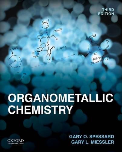 Organometallic Chemistry, by Gary O. Spessard, Gary L. Miessler