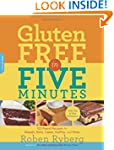 Gluten-Free in Five Minutes: 123 Rapi...