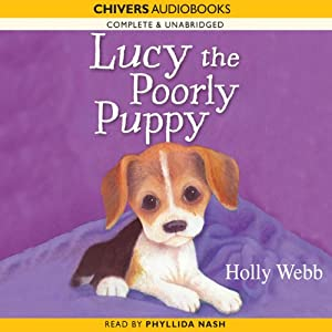 Lucy the Poorly Puppy | [Holly Webb]