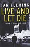 Ian Fleming Live and Let Die: James Bond 007