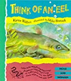 Karen Wallace Think of an Eel (Read & Wonder)