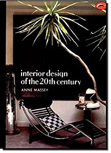 Interior Design of the 20th Century (World of Art) from Thames & Hudson Ltd