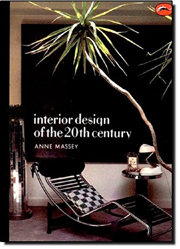 Interior Design of the 20th Century (World of Art)