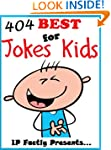 404 of the Best Jokes for Kids (Joke...