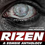RIZEN: Tales of the Zombie Apocalypse | Kirk Anderson