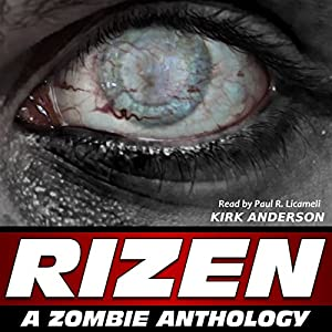 RIZEN: Tales of the Zombie Apocalypse | [Kirk Anderson]