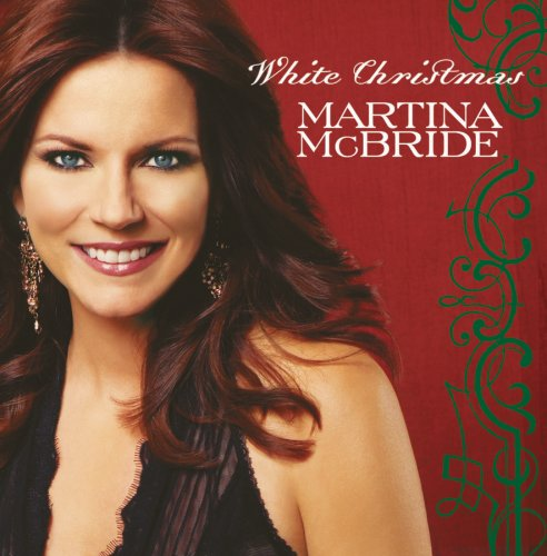MARTINA MCBRIDE - White Christmas [Us Import] - Zortam Music