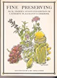 Fine Preserving M.F.K. Fisher's Annotated Edition of Catherine Plagemann's Cookbook (0671630652) by M. F. K. Fisher