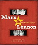 Marx & Lennon: The Parallel Sayings (1401308090) by Green, Joey