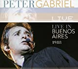 Live in Buenos Aires 1988 by Peter Gabriel