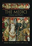 img - for The Medici: Citizens and Masters (Villa I Tatti Series) book / textbook / text book