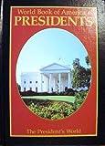 World Book of America's Presidents