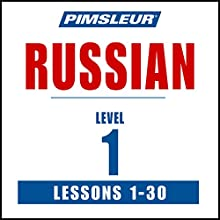 Russian Level 1: Learn to Speak and Understand Russian with Pimsleur Language Programs  by  Pimsleur Narrated by  Pimsleur