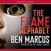 The Flame Alphabet | [Ben Marcus]