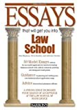 Essays That Will Get You into Law School (Essays That Will Get You Intoâ€  Series)