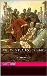 Vie des douze Césars: EDITIONS JM par Suétone