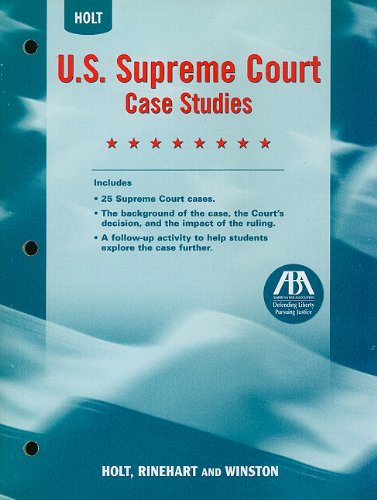 Holt United States History: US Supreme Court Case Studies Grades 7-12