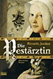 Die Pestärztin: Historischer Roman zum besten Preis