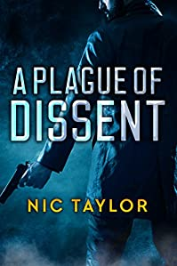 A Plague Of Dissent by Nic Taylor ebook deal