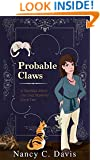 Probable Claws (Vanessa Abbot Cat Protection League Cat Cozy Mystery Series Book 2)