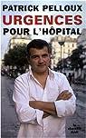 Urgences pour l'hôpital par Pelloux