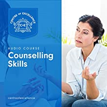 Counselling Skills Audiobook by  Centre of Excellence Narrated by Jane Branch