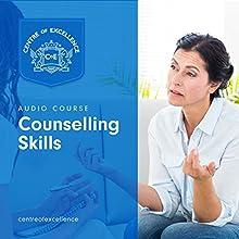 Counselling Skills | Livre audio Auteur(s) :  Centre of Excellence Narrateur(s) : Jane Branch