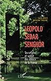 img - for L opold S dar Senghor Tourangeau et soldat des id aux de la France (French Edition) book / textbook / text book