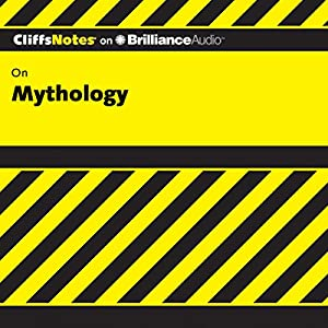 Mythology: CliffNotes Audiobook