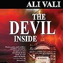 The Devil Inside Hörbuch von Ali Vali Gesprochen von: Hilarie Mukavitz