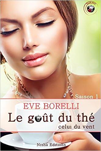 Le goût du thé, celui du vent de Eve Borelli 51SKxtdLu4L._SX330_BO1,204,203,200_