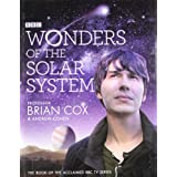 Wonders Of The Solar Systemby Brian C Cox