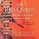 The Red Queen: Sex and the Evolution of Human Nature Audiobook by Matt Ridley Narrated by Simon Prebble