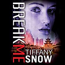 Break Me: Corrupted Hearts, Book 2 Audiobook by Tiffany Snow Narrated by Arielle DeLisle