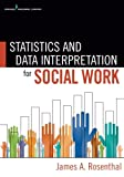 img - for Statistics and Data Interpretation for Social Work book / textbook / text book