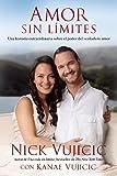 Amor sin límites (Spanish Edition)
