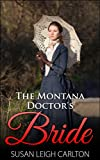 The Montana Doctors Bride (New Brides of Montana Book 2)