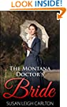The Montana Doctor's Bride (New Bride...