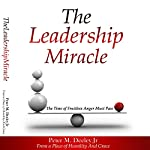The Leadership Miracle | Peter M. Deeley Jr.