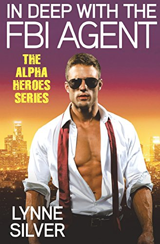 In Deep with the FBI Agent (Alpha Heroes)