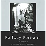 Railway Portraits Volume 2