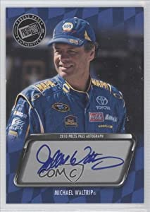 Michael Waltrip (Trading Card) 2010 Press Pass Autographs #53 by Press Pass