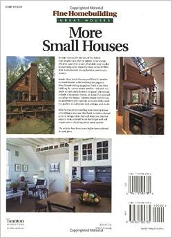 More Small Houses Fine Homebuilding Fine Homebuilding