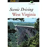 Scenic Driving West Virginia (Scenic Routes & Byways) ~ Bruce Sloane