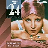 Various Artists Hits Of '24 - It Had To Be You - The Roaring Twenties