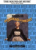 The Sound of Music: Vocal Selections - Revised Edition (Rodgers and Hammerstein Vocal Selections)