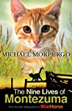 The Nine Lives of Montezuma